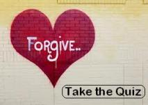 Forgive-Take the Quiz