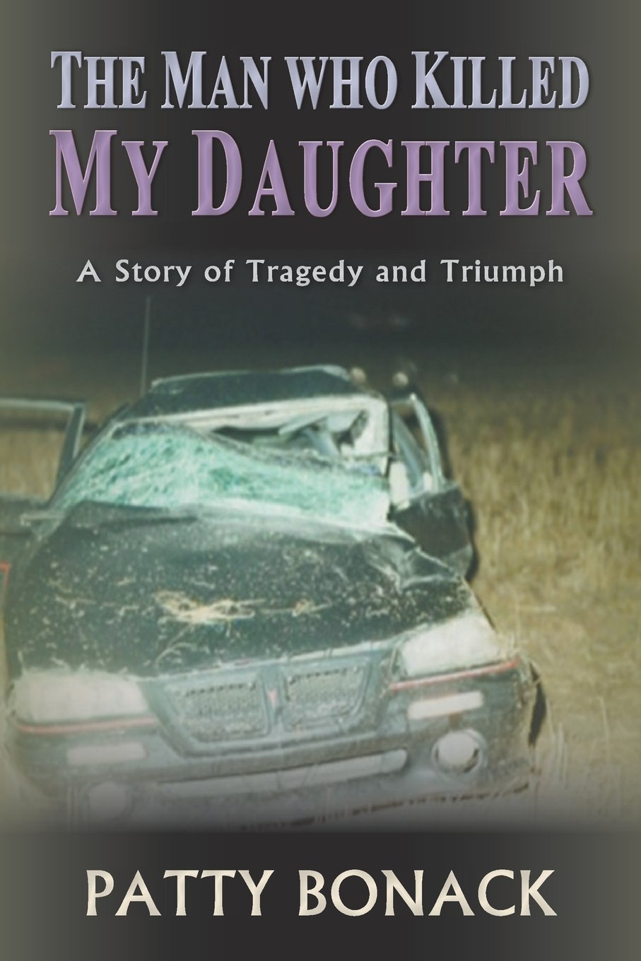 Killed My Daughter