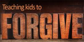 Teaching kids to forgive
