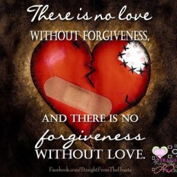 There Is No Love Without Forgiveness